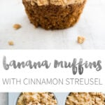 Banana Muffins with Cinnamon Streusel - step up your muffin game with a crunchy Streusel Topping! These big, bakery-style muffins are perfect for Breakfast and Brunch.