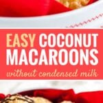These Coconut Macaroons are chewy and moist on the inside and crispy on the outside! Made with lemon zest and without sweetened condensed milk, these sweet and easy coconut cookies are going to be everyone's favorite treat this holiday season.
