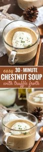Chestnut Soup with truffle froth is an easy-to-make winter soup that is a delicious addition to every holiday dinner! This comforting soup is made with roasted whole chestnuts and tastes hearty and delicious.