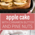 This Apple Cake Recipe is perfect for fall! Yeast dough is brushed with cinnamon butter, topped with fresh apple slices and glazed with honey and pine nuts.