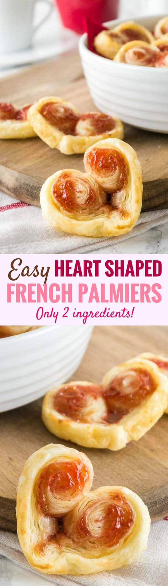 These heart-shaped Palmiers are made with only two ingredients! A French cookie recipe that's special enough for Valentine's Day but easy enough for every day. These puff pastry cookies are loved by kids and adults alike! #valentinesdaytreats #cookies #puffpastry #valentinesdesserts