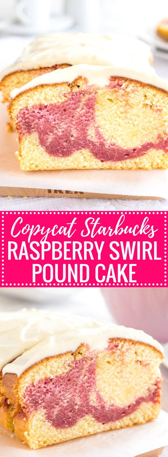 Copycat Starbucks Raspberry Swirl Pound Cake is made from a vanilla and a raspberry batter and topped with delicious cream cheese frosting! A perfect summer treat made completely from scratch without cake mix.