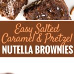 Salted Caramel Pretzel Nutella Brownies have a crunchy pretzel crust and are made with Nutella! These are not your ordinary brownies, they are chewy, salty, sweet, chocolatey, and crunchy!