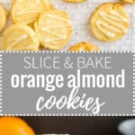 These Slice & Bake Orange Almond Cookies are soft in the center and crunchy on the edges! A flavorful and easy-to-make cookie with lots of orange aroma and ground almonds.