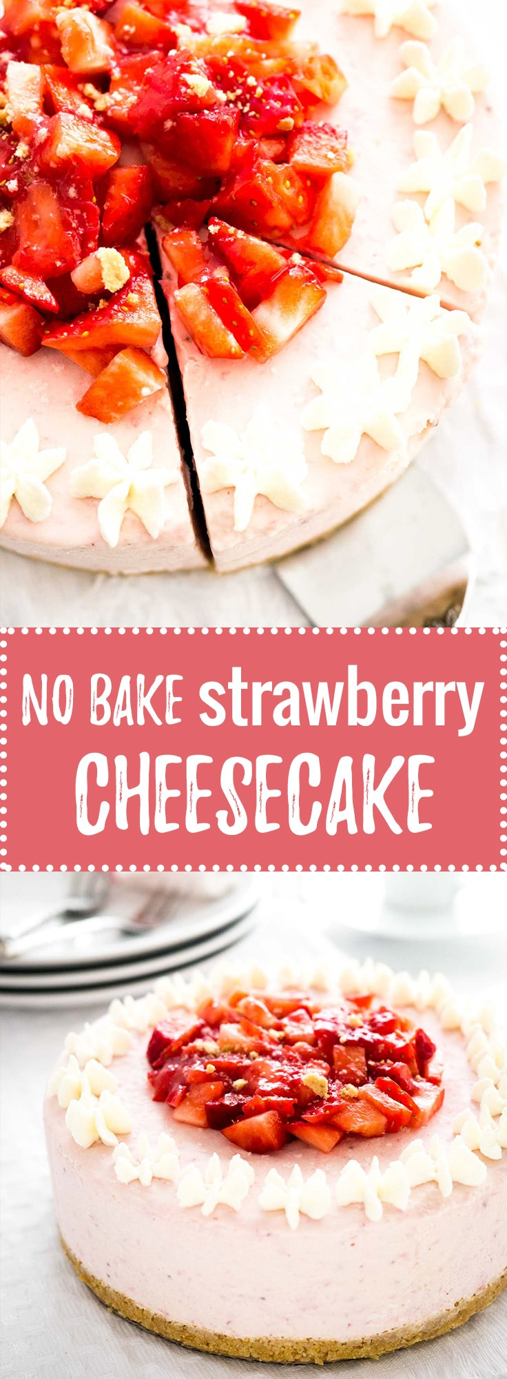 No Bake Strawberry Cheesecake - this fluffy mousse cake is made with fresh strawberries! A perfect cake for special occasions. Can be served frozen!