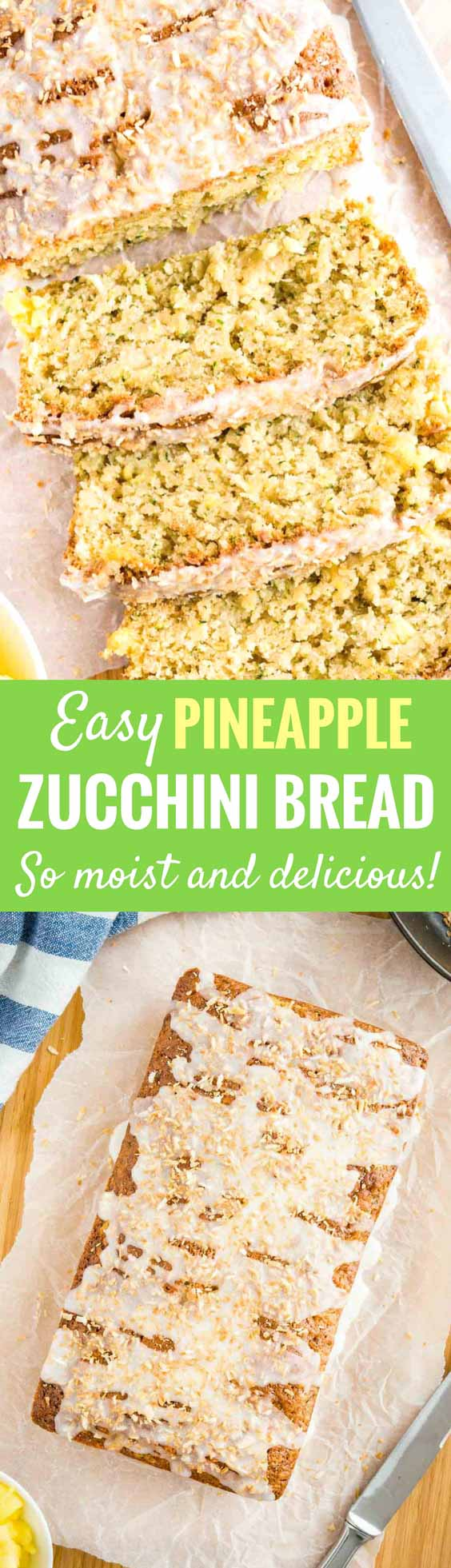 Zucchini Pineapple Bread with coconut and crushed pineapple makes a delicious tropical treat! This moist quick bread recipe is a great way to use up zucchinis and keeps fresh for days. Makes a perfect breakfast or afternoon snack! #zucchinirecipes #quickbread #zucchinibread #baking