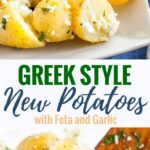 Greek-Style Boiled Potatoes loaded with fresh Mediterranean flavors are the perfect side dish for holidays or family dinners! Feta, garlic, lemon, and fresh herbs take new potatoes to a whole new level of deliciousness. This is a side dish that wow's AND is easy and quick to make!