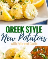 Greek-Style Boiled Potatoes loaded with fresh Mediterranean flavors are the perfect side dish for holidays or family dinners! Feta, garlic, lemon, and fresh herbs take new potatoes to a whole new level of deliciousness.This is a side dish that wow's AND is easy and quick to make!
