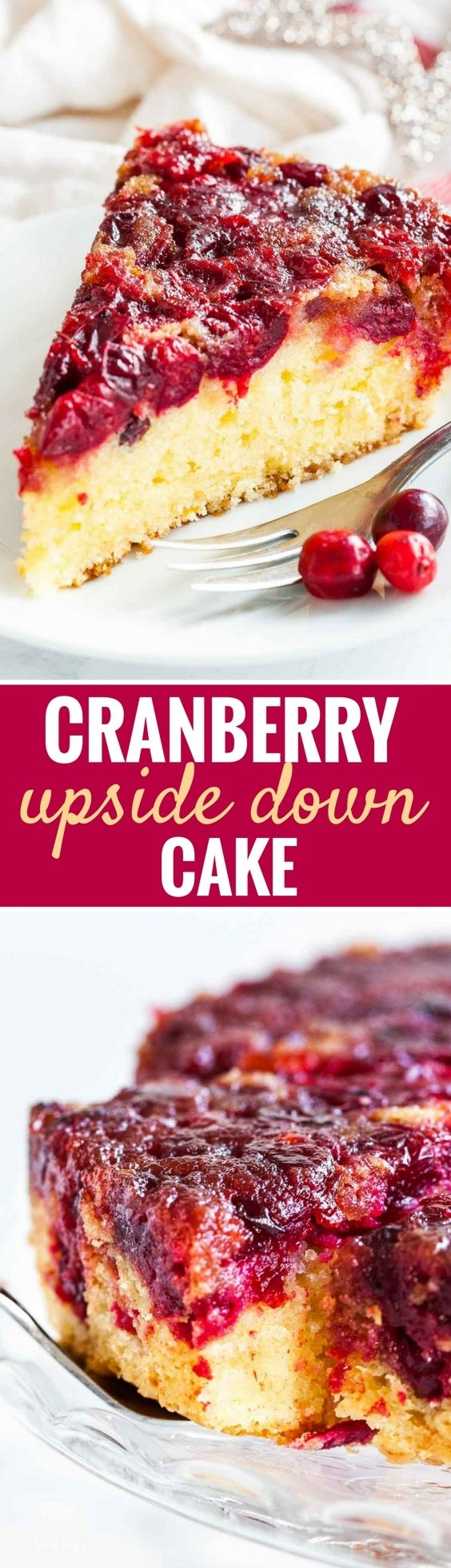 Easy Cranberry Upside Down Cake has a perfectly balanced flavor and looks so festive and vibrant. A gorgeous coffee cake made with fresh cranberries that's perfect for Christmas and Thanksgiving dessert and can be made ahead! #ThanksgivingDessert #ChristmasDessert #UpsidedownCake #Cranberries #CranberryCake