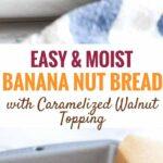 Easy and moist Banana Bread Recipe with Walnuts