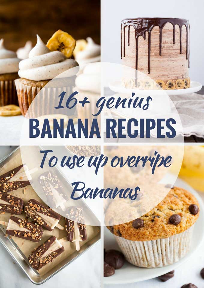 16 Delicious Recipes to Use up Ripe Bananas | Plated Cravings