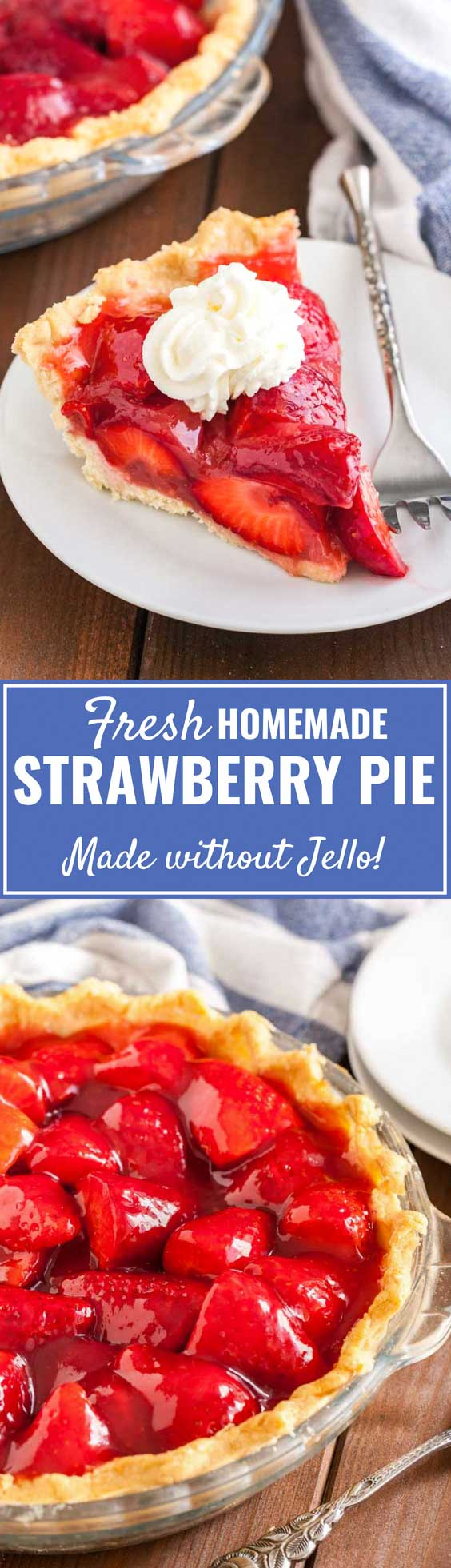 Fresh Strawberry Pie without Jello