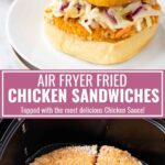 Air Fryer Fried Chicken Sandwiches